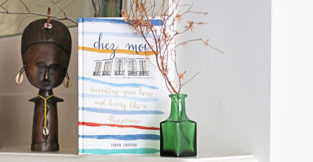 """""""Chez moi"""" ist eine Einrichtungsbibel mit vielen Tipps für eine stylishe Wohnung."""